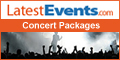 Latest Events Concert Packages