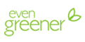 'Even Greener' banner