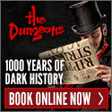 The Dungeons - Scary, historical, educational attractions