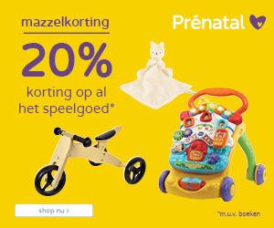 Prénatal Mega Mazzel dagen! 20% korting op al het speelgoed*