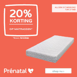Prénatal weekendeal! • 20% korting op matrassen m.u.v. Aerosleep
