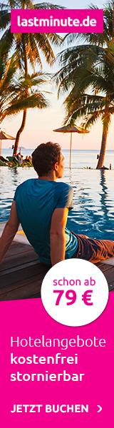 Lastminute.de: Hotelangebote kostenfrei stornierbar - schon ab 79 Euro