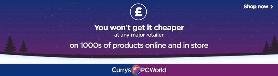 Currys PCWorld you wont get it cheaper