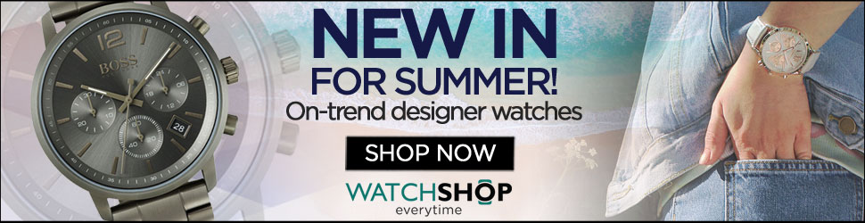 Watch Shop New In for Summer