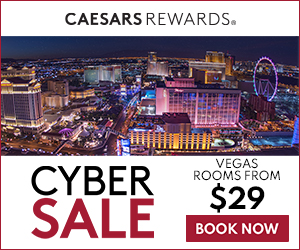 Vegas Cyber Sale - Cheap Rooms Vegas - Caesars Rewards Cyber Sale