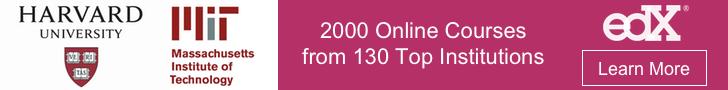Advertisement: MIT, Harvard 2000 Online Courses with edX