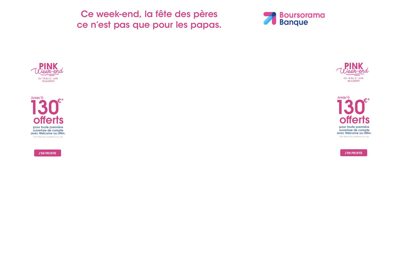 Boursorama Pink Weekend