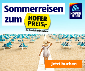 Hofer Reisen - Sommerurlaub