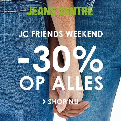 JC Friends Weekend 30% korting op alles!